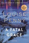 A Fatal Grace (Chief Inspector Gamache Novels)