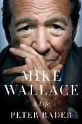 Mike Wallace A Life