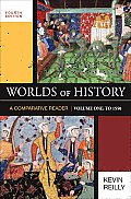 Worlds of History, Volume One: To 1550 (4TH 10 - Old Edition)