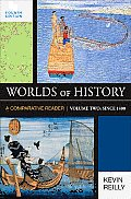Worlds of History, Volume Two: Since 1400 (4TH 10 - Old Edition)