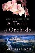 Twist Of Orchids