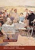 Making of the West Peoples & Cultures a Concise History Volume II