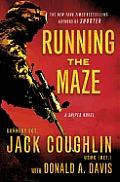 Running the Maze A Sniper Novel
