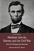 Abraham Lincoln, Slavery, & Civil War (2ND 11 Edition) by Michael P. Johnson (edt)