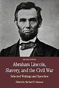 Abraham Lincoln, Slavery, & Civil War (2ND 11 Edition) by Michael P. Johnson
