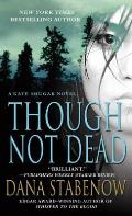 Though Not Dead (Kate Shugak Novels) Cover