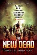The New Dead: A Zombie Anthology Cover
