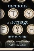 Memoirs of a Teenage Amnesiac||||Memoirs of a Teenage Amnesiac