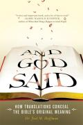 And God Said: How Translations Conceal the Bible's Original Meaning Cover