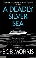 Deadly Silver Sea