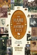 The Hare with Amber Eyes: A Hidden Inheritance Cover