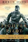 Fighter Pilot Memoirs of Legendary Ace Robin Olds