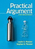 Practical Argument A Text & Anthology