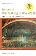 Sources of the Making of the West: Volume II (4TH 12 Edition)