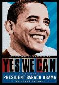 Yes We Can A Biography of President Barack Obama