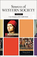 Sources of Western Society: Volume 1: From Antiquity to the Enlightenment