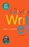 Everyday Writer 4th Edition With 2009 Mla Update