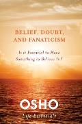 Belief Doubt Is It Essential to Have Something to Believe In