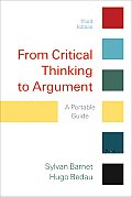 From Critical Thinking To Argument (3RD 11 - Old Edition)
