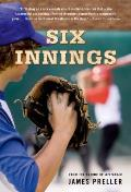 Six Innings: A Game in the Life Cover