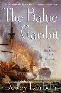 The Baltic Gambit (Alan Lewrie Naval Adventures) Cover