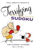 Will Shortz Presents Terrifying Sudoku: 200 Diabolical Puzzles (Will Shortz Presents...)