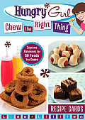 Hungry Girl Chew the Right Thing Recipe Cards: Supreme Makeovers for 50 Foods You Crave Cover
