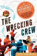 The Wrecking Crew: The Inside Story of Rock and Roll's Best-Kept Secret Cover