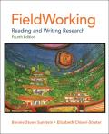 Fieldworking : Reading and Writing Research (4TH 12 Edition)