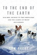 To the End of the Earth Our Epic...