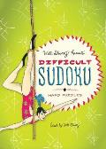 Will Shortz Presents Difficult Sudoku: 200 Hard Puzzles (Will Shortz Presents...)