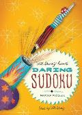 Will Shortz Presents Daring Sudoku: 200 Harder Puzzles (Will Shortz Presents...)