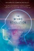 The Neuro Revolution: How Brain Science Is Changing Our World