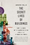 Secret Lives of Buildings
