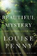The Beautiful Mystery: A Chief Inspector Gamache Novel Cover
