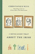 I Never Knew That about the Irish