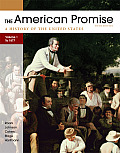 American Promise Volume I To 1877 A History of the United States