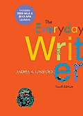 Everyday Writer with 2009 MLA & 2010 APA Updates 4th Edition