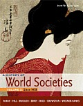 History of World Societies, Volume 2: Since 1450 (9TH 12 - Old Edition)