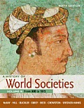 A History of World Societies, Volume B: From 800 to 1815: From 800 to 1815