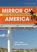 Mirror on America 5e Essays & Images from Popular Culture