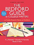 Bedford Guide for College Writers with Reader Research Manual & Handbook with 2009 MLA & 2010 APA Updates