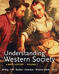 Understanding Western Society, Volume 1 Brief History (12 Edition)