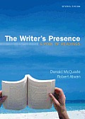Writers Presence A Pool of Readings 7th Edition