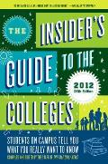 The Insider's Guide to the Colleges (Insider's Guide to the Colleges)