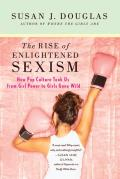 Rise of Enlightened Sexism