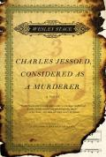 Charles Jessold, Considered as a Murderer Cover