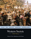Western Society: Brief History, Volume II (10 Edition)