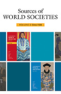 Sources of World Societies Volume 2 (8TH 09 - Old Edition)