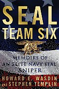 SEAL Team Six Memoirs of an Elite Navy SEAL Sniper